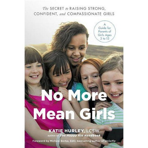 No More Mean Girls - by  Katie Hurley (Paperback) - image 1 of 1