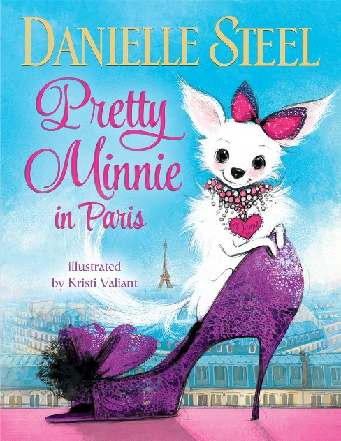Pretty Minnie in Paris (Hardcover) by Danielle Steel - image 1 of 1