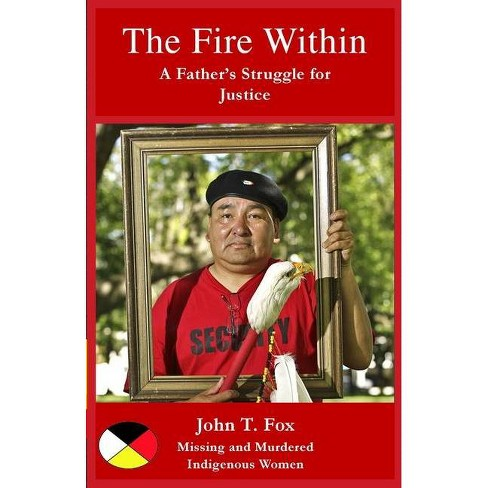 The Fire Within - by  John T Fox (Paperback) - image 1 of 1