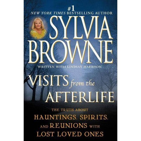 Visits from the Afterlife - by  Sylvia Browne (Paperback) - image 1 of 1