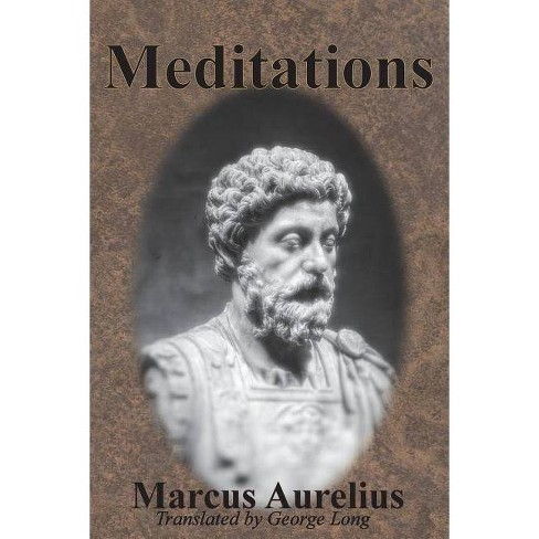 Meditations - by  Marcus Aurelius (Paperback) - image 1 of 1