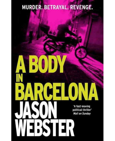 Body in Barcelona (Reprint) (Paperback) (Jason Webster) - image 1 of 1