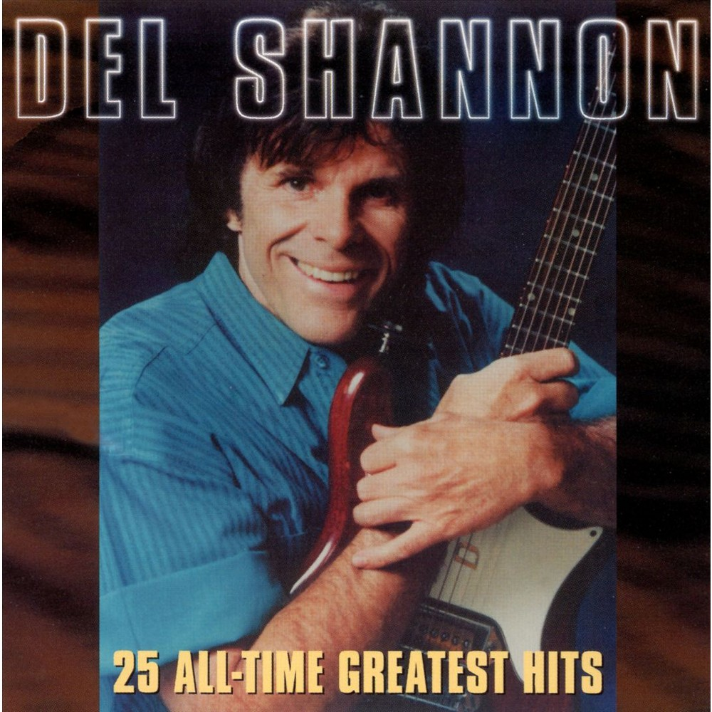 Del Shannon - 25 All-time Greatest Hits (CD)