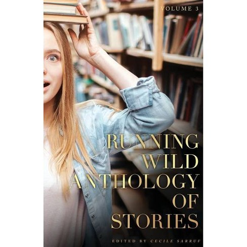 Running Wild Anthology of Stories, Volume 3 - by  Andrew Adams (Paperback) - image 1 of 1