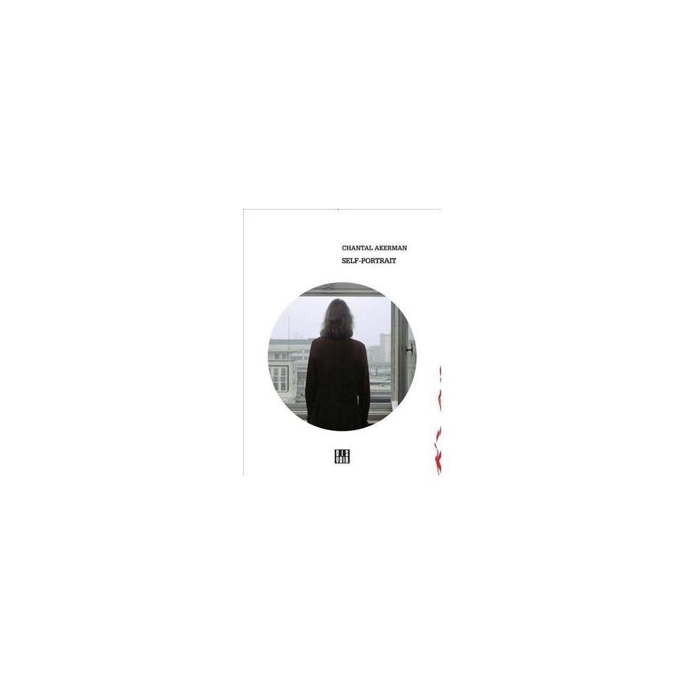 Chantal Akerman : Self Portrait - by Chantal Ackerman (Paperback)
