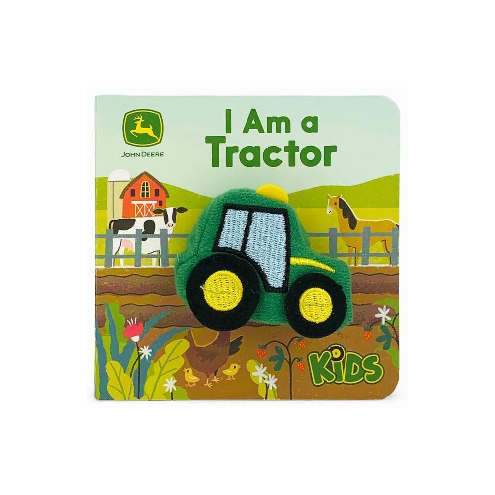I Am A Tractor By John Deere Board Book