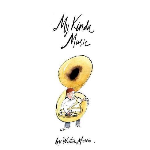 Walter Martin - MY KINDA MUSIC (Vinyl) - image 1 of 1