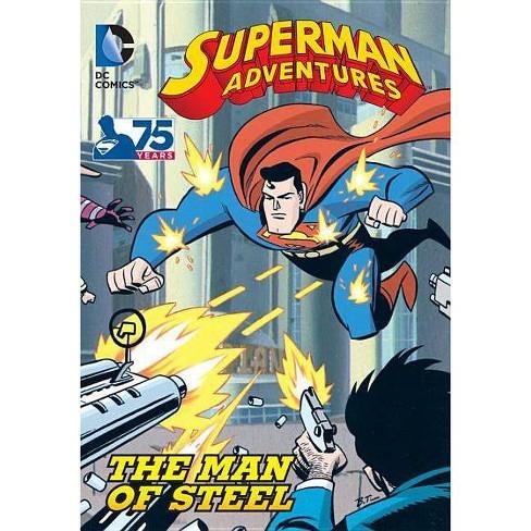 Superman Adventures: The Man of Steel - (Paperback) - image 1 of 1