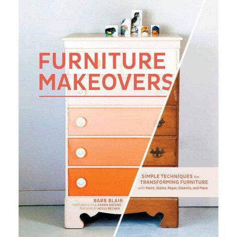 Furniture Makeovers - by  Barb Blair (Hardcover) - image 1 of 1