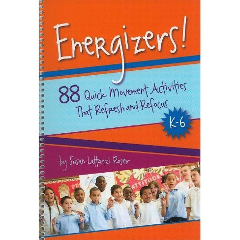 Energizers!, K-6 - by  Susan Lattanzi Roser (Spiral_bound) - image 1 of 1
