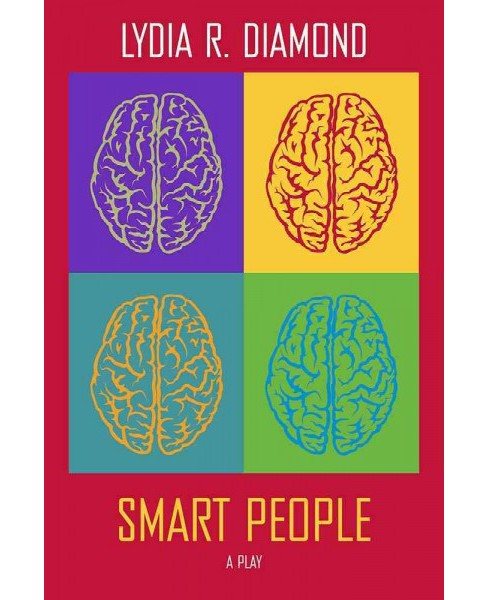 Smart People : A Play (Paperback) (Lydia R. Diamond) - image 1 of 1