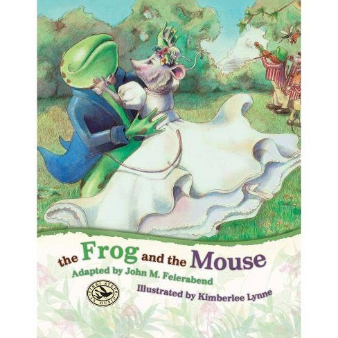 The Frog and the Mouse - (First Steps in Music) (Hardcover) - image 1 of 1