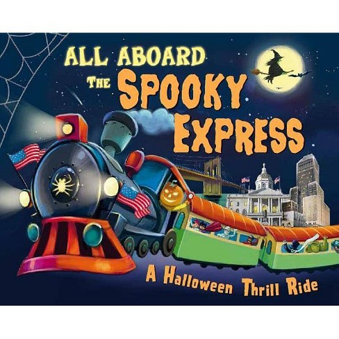 All Aboard the Spooky Express! -  by Eric James (Hardcover) - image 1 of 1