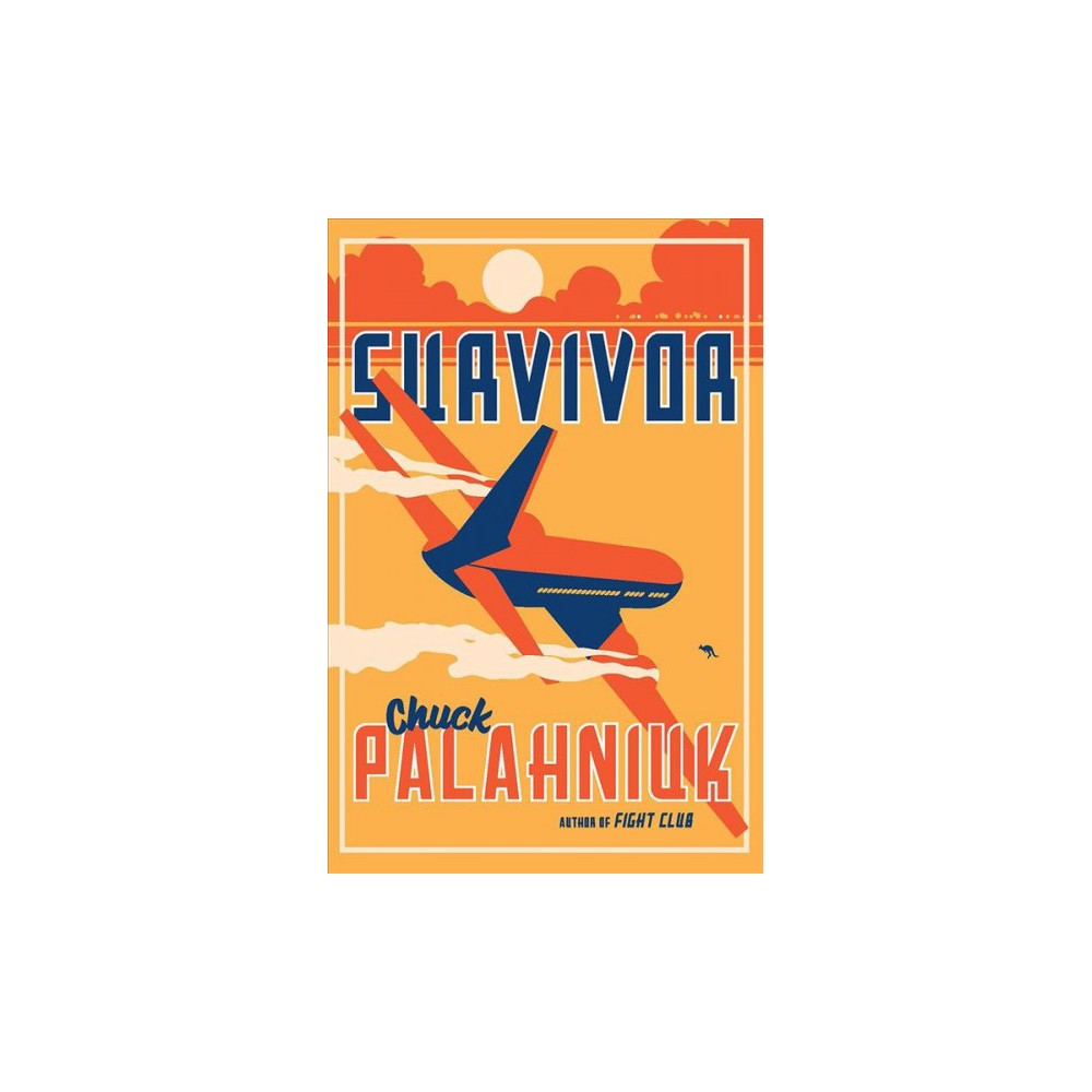 Survivor - Reissue by Chuck Palahniuk (Paperback)