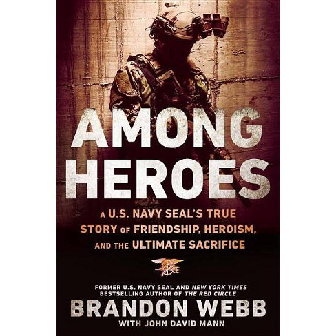 Among Heroes - by  Brandon Webb & John David Mann (Paperback) - image 1 of 1