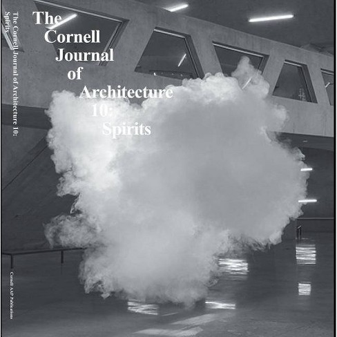 Cornell Journal of Architecture 10 - (Paperback) - image 1 of 1