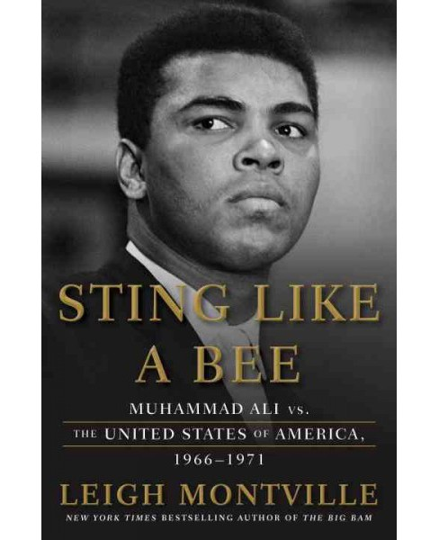 Sting Like a Bee : Muhammad Ali vs. The United States of America, 1966-1971 -  (Hardcover) - image 1 of 1