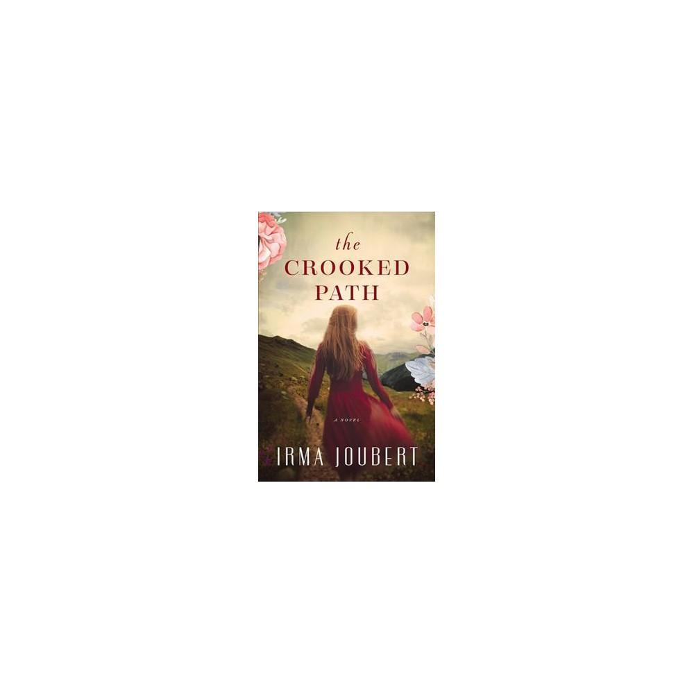 Crooked Path (Paperback) (Irma Joubert)
