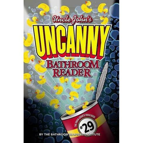 Uncle John's Uncanny Bathroom Reader - (Paperback) - image 1 of 1