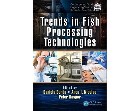 Trends in Fish Processing Technologies (Hardcover) - image 1 of 1