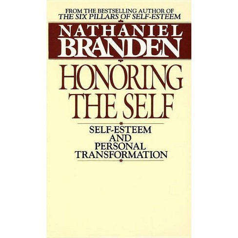 Honoring the Self - by  Nathaniel Branden (Paperback) - image 1 of 1