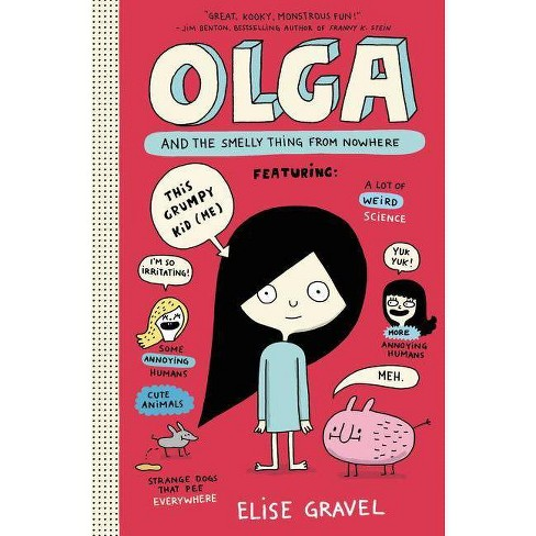 Olga and the Smelly Thing from Nowhere (Hardcover) (Elise Gravel) - image 1 of 1