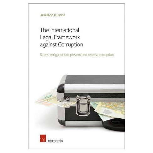 The International Legal Framework Against Corruption - by  Julio Bacio Terracino (Paperback) - image 1 of 1