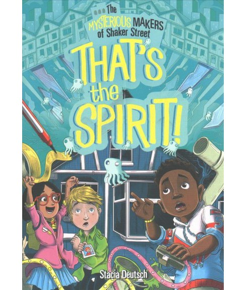 That's the Spirit! (Paperback) (Stacia Deutsch) - image 1 of 1