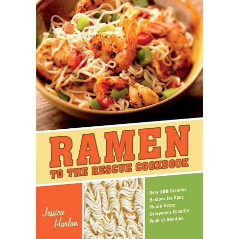 Ramen to the Rescue Cookbook (Paperback) - image 1 of 1