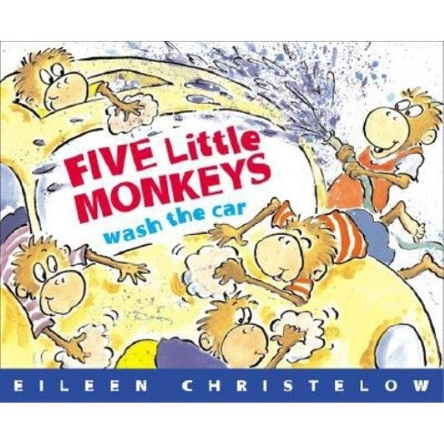 Five Little Monkeys Wash the Car - by  Eileen Christelow (Paperback) - image 1 of 1