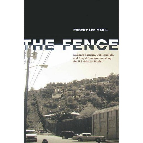 The Fence - by  Robert Lee Maril (Hardcover) - image 1 of 1