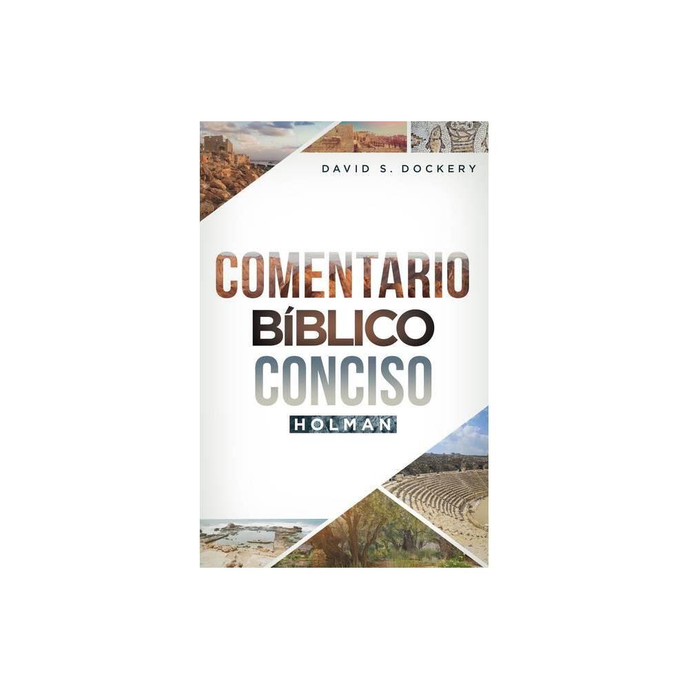 Comentario B Blico Conciso Holman By David S Dockery Hardcover