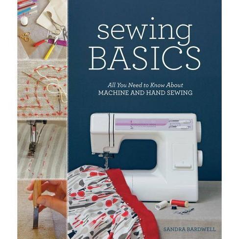 Sewing Basics - by  Sandra Bardwell (Paperback) - image 1 of 1