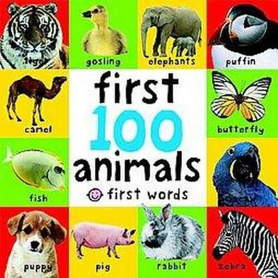 First 100 Animals ( First Words)(Board)by Roger Priddy