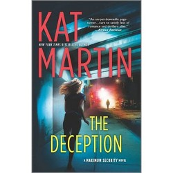 The Deception - (Maximum Security) by  Kat Martin (Paperback)