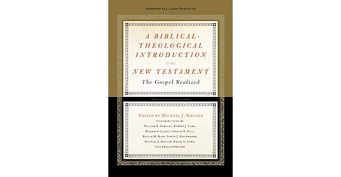 Biblical-theological Introduction to the New Testament : The Gospel Realized (Hardcover) - image 1 of 1