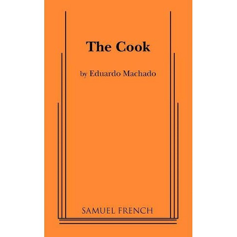 The Cook - by  Eduardo Machado (Paperback) - image 1 of 1