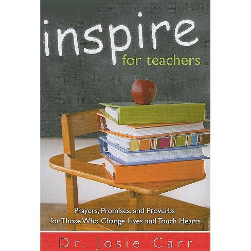 Inspire for Teachers - by  Josie Carr (Paperback) - image 1 of 1
