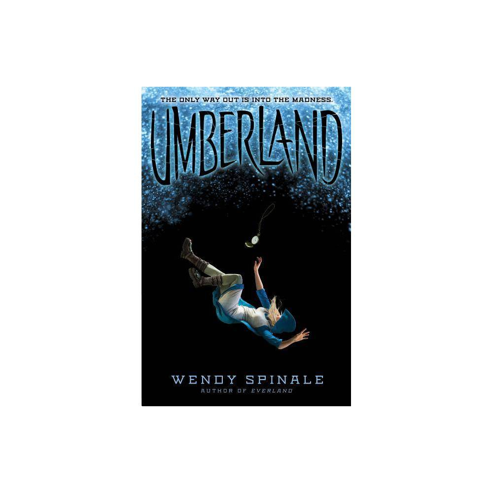 Umberland Everland Trilogy Book 2 2 The Everland Trilogy By Wendy Spinale Paperback