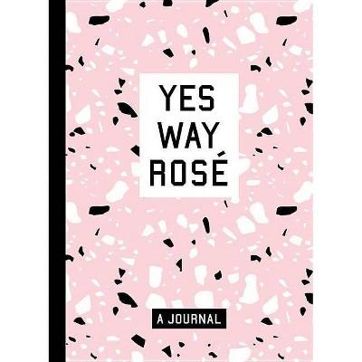 Yes Way Rosé Blank Journal -  by Erica Blumenthal & Nikki Huganir (Paperback)