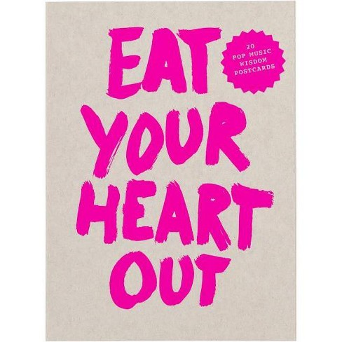 Eat Your Heart Out Postcard Block - (Pop Music Wisdom) by  Marcus Kraft (Paperback) - image 1 of 1