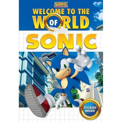 Welcome To The World Of Sonic Sonic The Hedgehog By Lloyd Cordill Paperback Target
