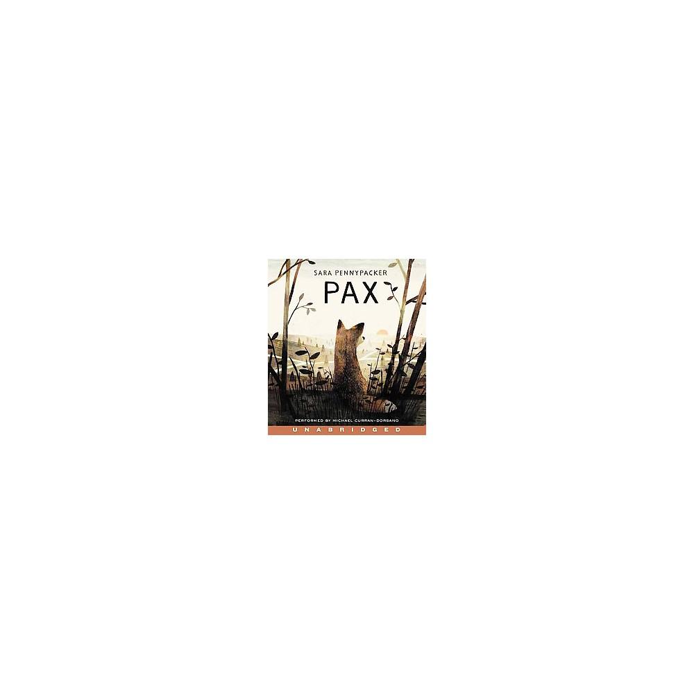 Pax (Unabridged) (CD/Spoken Word) (Sara Pennypacker)