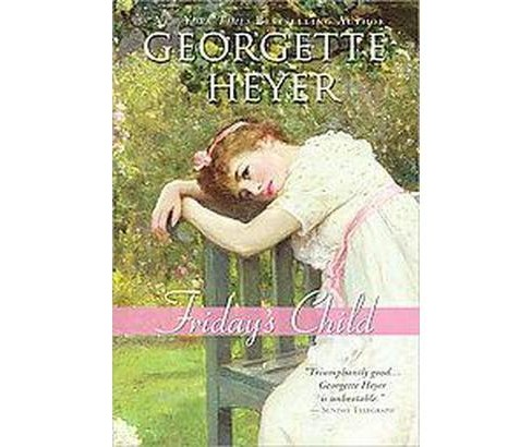 Friday's Child (Paperback) (Georgette Heyer) - image 1 of 1
