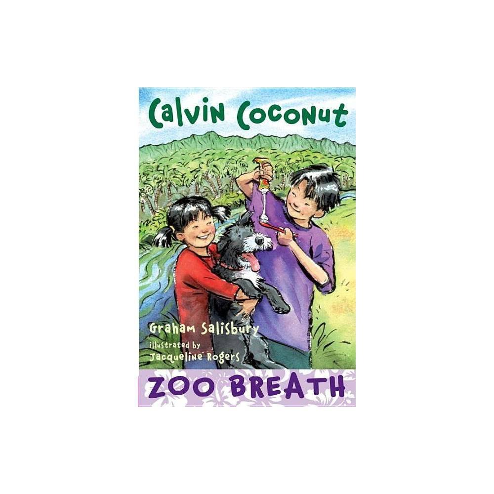 Calvin Coconut Zoo Breath By Graham Salisbury Paperback