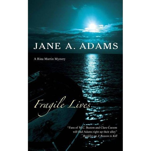 Fragile Lives - (Severn House Large Print) by  Jane A Adams (Hardcover) - image 1 of 1