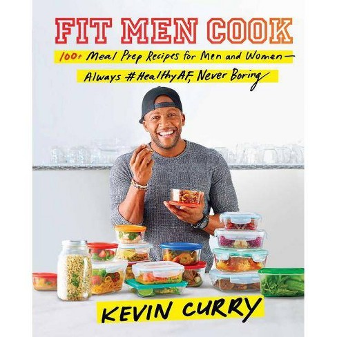 Fit Men Cook : 100+ Meal Prep Recipes for Men and Women: Always #healthyaf, Never Boring -  (Hardcover) - image 1 of 1