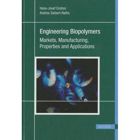 Engineering Biopolymers - by  Hans-Josef Endres (Hardcover) - image 1 of 1