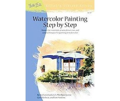 Watercolor Painting Step by Step : Discover a Wide Range of Painting Styles and Techniques for Creating - image 1 of 1