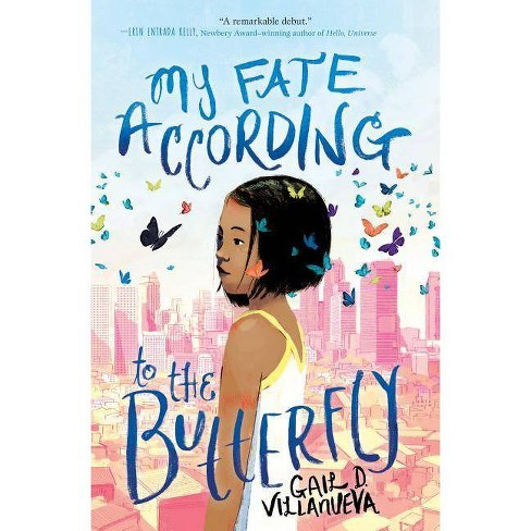 My Fate According to the Butterfly - by  Gail Villanueva (Hardcover) - image 1 of 1